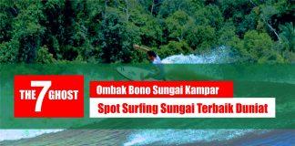Ombak Bono Sungai Kampar Riau - Tempat Surfing Terbaik Dunia